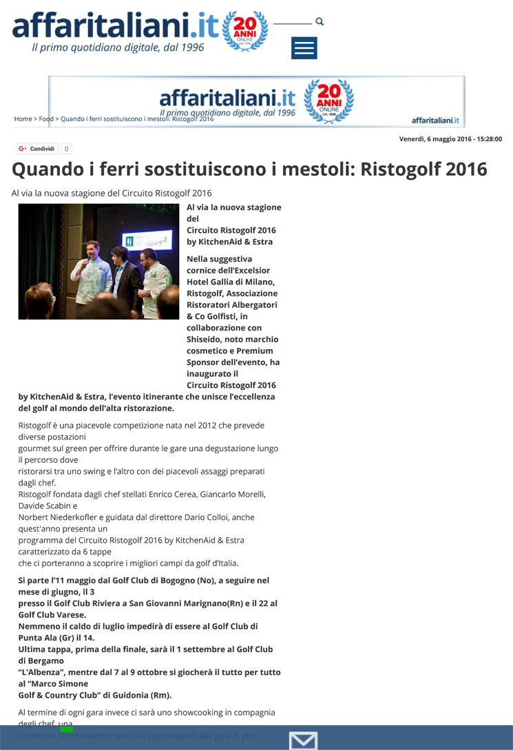 Quando i ferri sostituiscono i mestoli: Ristogolf 2016 - Affarit